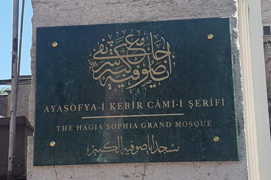 Plaque outside the Hagia Sophia Grand Mosque, 26/07/2020