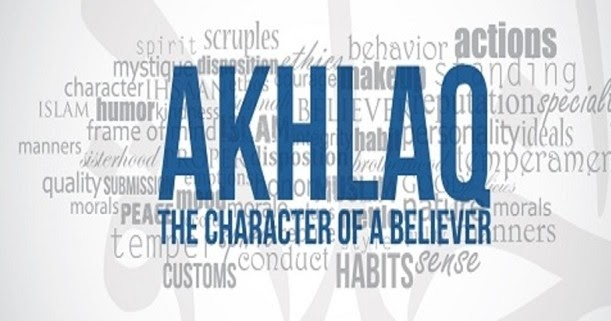 What is Akhlaq ?