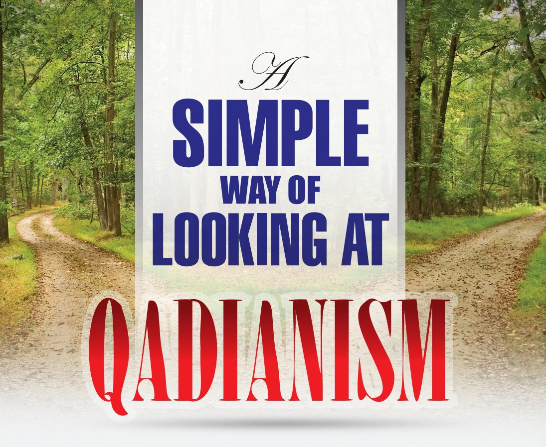 A Simple Way of Looking at Qadianism