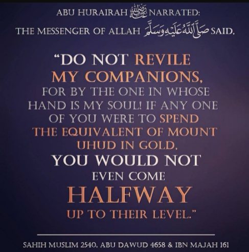 Do not revile the Companions of Allah's Messenger